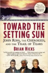 Hicks, Toward the Setting Sun