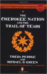 Perdue and Green, Cherokee Removal and the Trail of Tears